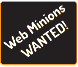 Web Minions Wanted!